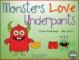 Monsters Love Underpants Speech/Language Book Companion