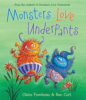 Monsters Love Underpants (with instruments)