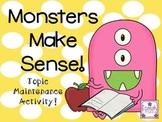 Monsters Make Sense Topic Maintenance