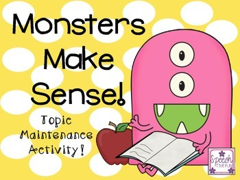 Monsters Make Sense Topic Maintenance