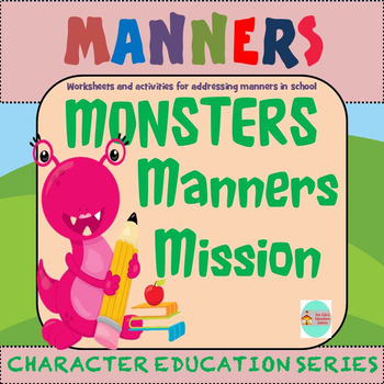 Monsters Manners Mission- Character Education
