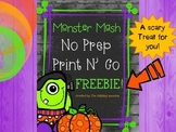 Monster's Mash: No Prep, Print N' Go FREEBIE PACK