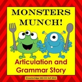 Monsters Munch!  Speech Therapy Articulation and Grammar Story