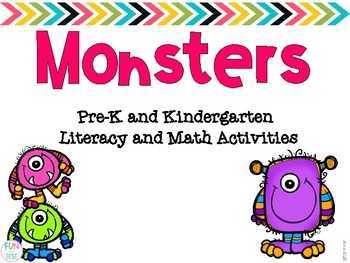 Monsters Pre-K and Kindergarten Literacy and Math Activities