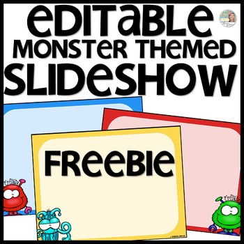 Monster Themed Slideshow Presentation Editable - just add text