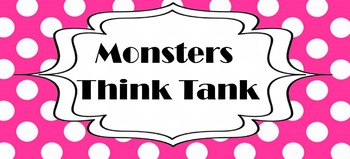 Monsters Think Tank