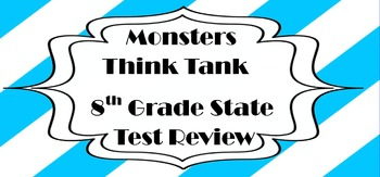 Monsters Think Tank 8th Grade State Test Review