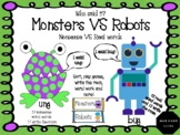 Monsters VS Robots (Nonsense VS Real Words)-Alphabetic Pri