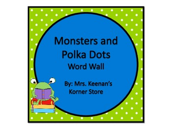 Monsters and Lime Polka Dots Word Wall