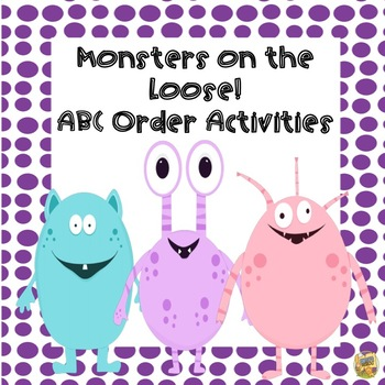 ABC Order Activities! Monster Themed! Grades 1 - 4