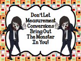 Don't Let Measurement Conversions Bring Out the Monster in You! 5.MD.1