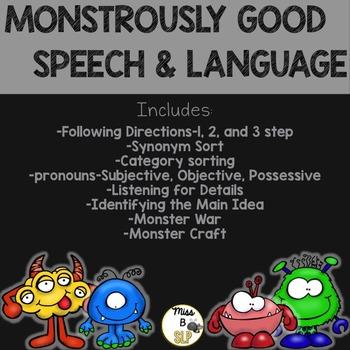Monstrously Good Speech & Language