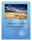 Montana 1948 Essay Questions