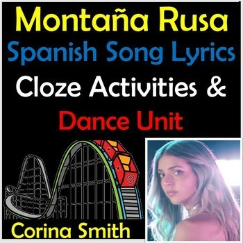 Montaña Rusa - Spanish Song Lyrics & Activities Unit - Corina Smith