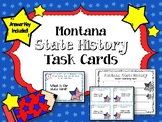 Montana State History Task Cards. U.S. State History. Learning Center