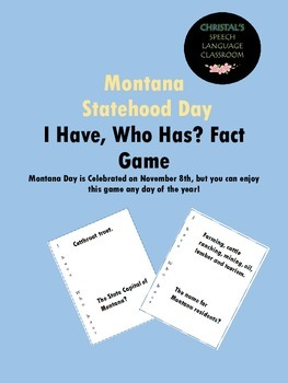 Montana Statehood Day I Have, Who Has? Fact Game