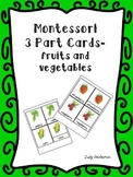 Montessori 3 Part Cards - fruits and vegetables