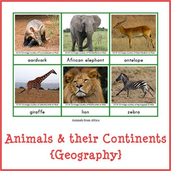 Montessori Animals and their Continents {Geography}