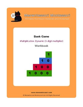 Montessori Bank Game Multiplication with 3-digit Multiplier Workbook