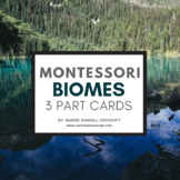 Montessori 3 Part Cards - Biomes of the World