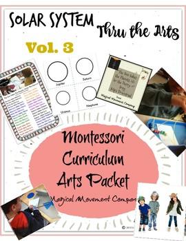 Montessori Curriculum: Solar System thru The Arts Vol.3