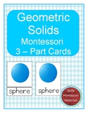 Montessori - Geometric Solids 3 - Part Cards