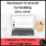 Montessori Grammar Symbolizing (Digital Edition)