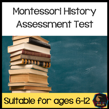 Montessori History Test for assessment