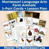 Montessori Language Arts Farm Animals 3-Part Cards + Lesson Plan