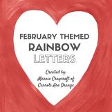 Montessori Language FEBRUARY THEMED Rainbow Letters
