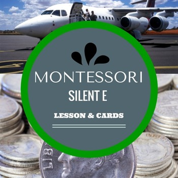 Montessori Language Green Level Silent E Lesson and Cards