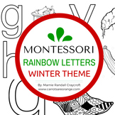 Montessori Language Letter Writing Practice - RAINBOW LETTERS - WINTER THEME