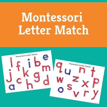 Montessori Letter Match for Toddlers to Emerging Readers