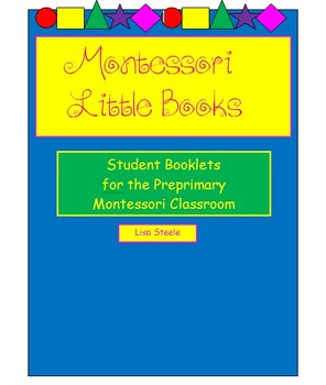 Montessori Little Books - Little Student Booklets to Accompany Lessons