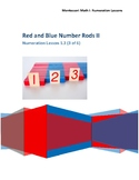 Red Blue Rods Lesson 2 of 2 Montessori Math Lesson Plan Nu