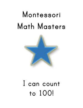 "Montessori Math Master Counting & Place Value to 100 Practice Book- ""Blue Level"""