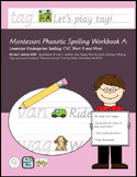 Montessori Phonetic Spelling Workbook A: Lowercase Kinderg
