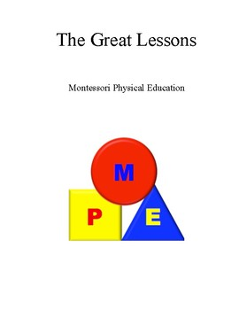 Montessori Physical Education: Great Lessons Bundle *Best Value*