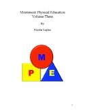 Montessori Physical Education Volume 3