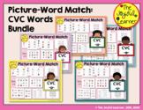 Picture-Word Match: CVC Words Bundle