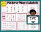 Picture-Word Match: CVC Words Bundle