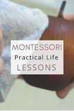 Montessori Practical Life Lessons
