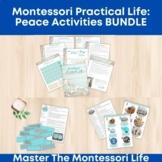Montessori Practical Life: Peace Activities BUNDLE