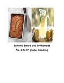 Montessori Pre-K Elementary Cooking Banana Bread Lemonade Visual Recipe Reggio