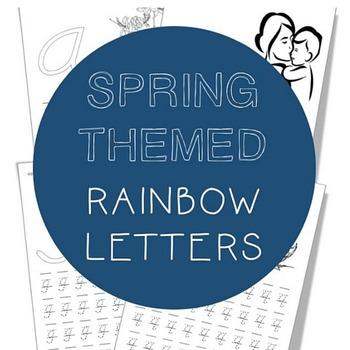 Montessori Rainbow Letters - Spring Themed