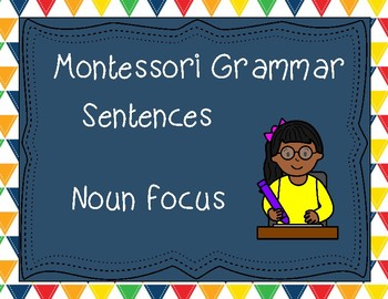 Montessori Sentences- Nouns Focus