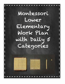 Montessori Student Work Plan with Daily 5 Categories