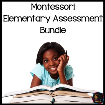 Montessori Elementary Test assessment Bundle