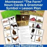 """Montessori """"The Farm"""" Noun Cards and Grammar Symbol + Lesson Plan"""