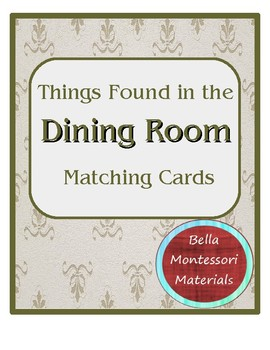 Montessori - Things in a Dining Room Matching Cards